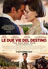 Le Due Vie Del Destino (The Railway Man) - Locandina