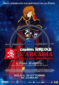poster_Capitan Harlock L'Arcadia della mia Giovinezza