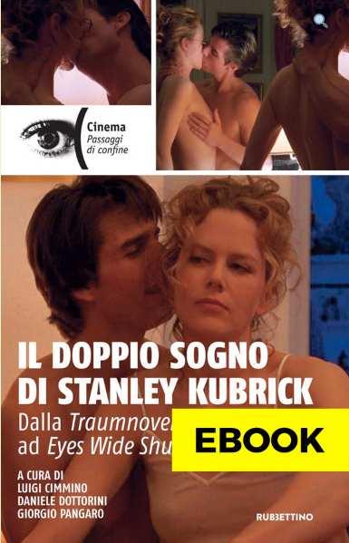 Il doppio sogno di Stanley Kubrick
