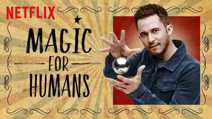 Magic for humans (Netflix)