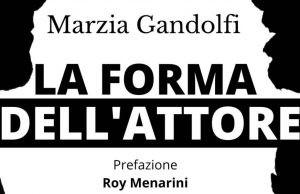 La forma dell'attore, Marzia Gandolfi