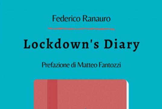 """Lockdown's Diary, ESCLUSIVA Federico Ranauro: """"Un film sul mio libro?…"""""""